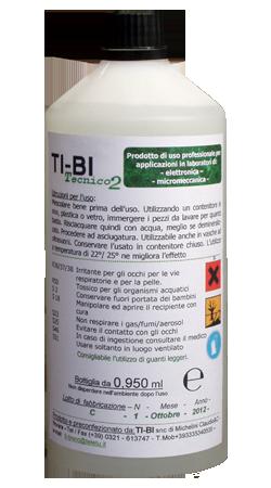 TI-BI TECNICO 2 - Soluzione di disossidazione per micromeccanica,strumentazione, ottica, monete, schede elettroniche, circuiti stampati.